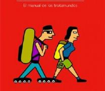 COMO PREPARAR UN GRAN VIAJE, de Pablo Strubell e Itziar Marcotegui