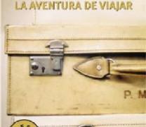 LA AVENTURA DE VIAJAR, de Javier Reverte