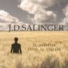 EL GUARDIAN ENTRE EL CENTENO, de J.D. Salinger