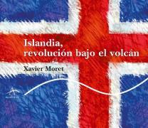 REVOLUCIÓN BAJO EL VOLCÁN, de Xavier Moret