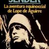 LA AVENTURA EQUINOCCIAL DE LOPE DE AGUIRRE, de Ramón J. Sender