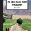 ¡TE ODIO, MARCO POLO!, de Pablo Strubell