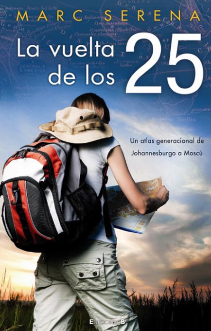 La vuelta al mundo de los 25